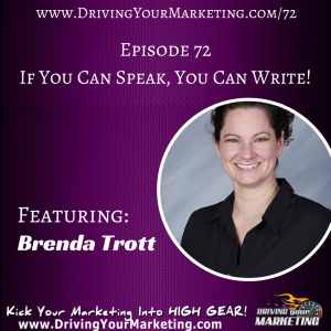 Brenda Trott | If You Can Speak, You Can Write