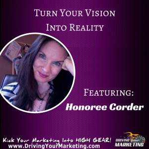 Honoree Corder | Turn Your Vision Into Reality