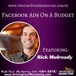 Rick Mulready | Facebook Ads On A Budget