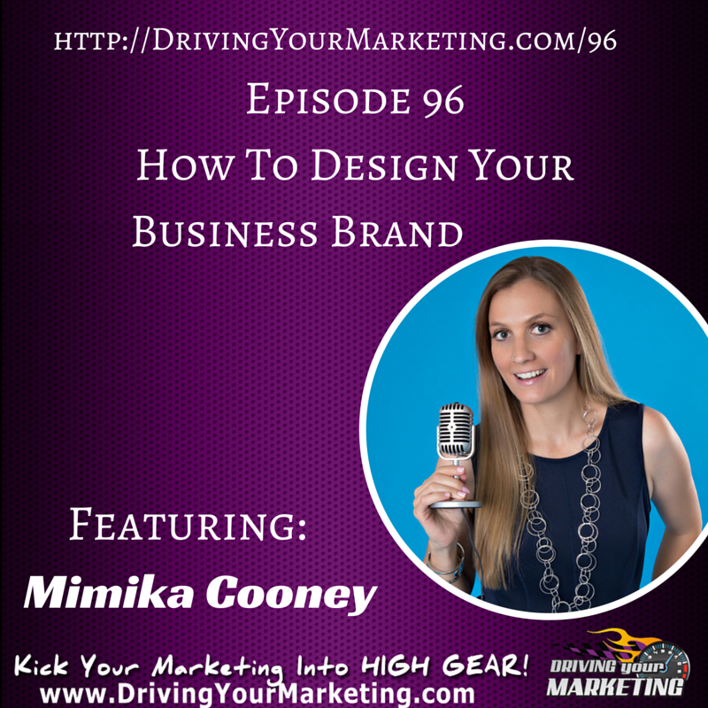 Mimika Cooney | How To Design Your Business Brand
